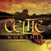Various - Celtic Worship - Live From Ireland