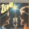 Malcolm & Alwyn - Live (reissue)