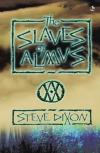 Steve Dixon - The Slaves of Almus