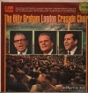 Billy Graham London Crusade Choir - The Billy Graham London Crusade Choir