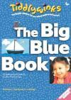 Penny Boshoff - Tiddlywinks: The Big Blue Book