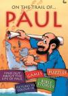 On The Trail Of: Paul