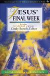 Cindy Bunch - LifeBuilder: Jesus' Final Week