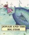 Tim & Jenny Wood - Bible Pebbles: Jonah and the Big Fish