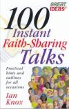 Ian Knox - 100 Instant Faith Sharing Talks