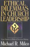 Michael Milco - Ethical Dilemmas in Church Leadership