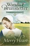 Wanda Brunstetter - A Merry Heart (Brides of Lancaster County)