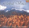 Various - Global Voices Of Praise: Christian Choirs Of The World