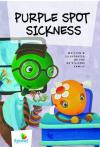 The de Villiers Family - Purple Spot Sickness (Sprout Growing with God)