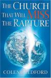 Colene Ledford - The Church That Will Miss the Rapture