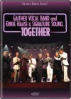 Gaither Vocal Band, Ernie Haase & Signature Sound - Together