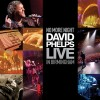 David Phelps - No More Night: Live In Birmingham