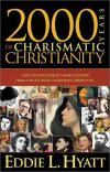 Eddie L. Hyatt - 2000 Years of Charismatic Christianity