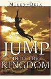 Missy Beik - Jump Into the Kingdom