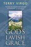 Terry Virgo - God's Lavish Grace