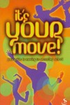 Various - It's Your Move!: Your Guide to Moving to Secondary School