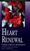 Ruth Goring - Heart Renewal: Finding Spiritual Refreshment (Fisherman Bible Study Guides)
