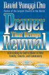 David Yonggi Cho - Prayer That Brings Revival
