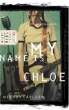 Melody Carlson - My Name Is Chloe (Diary of a Teenage Girl)