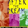 Phil Overton Band - After The Dream