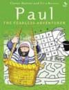 Elrose Hunter - Paul: The Fearless Adventurer