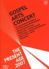 Salvation Army - The Present Age: Gospel Arts Concert 2007