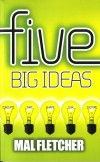 Mal Fletcher - Five Big Ideas