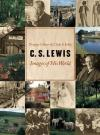 Douglas R. Gilbert - C.S. Lewis: Images of His World