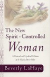 Beverly LaHaye - The New Spirit Controlled Woman