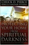 Chuck Pierce - Protecting Your Home from Spiritual Darkness
