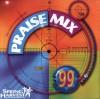 Spring Harvest - Praise Mix 99