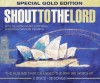 Hillsong - Shout To The Lord Special Gold Edition