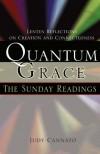 Judy Cannato - Quantum Grace: The Sunday Readings