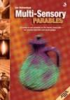 Ian Birkenshaw - Multi-Sensory: Parables