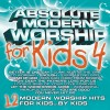 Absolute For Kids - Absolute Modern Worship For Kids 4
