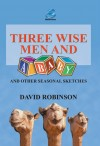 David Robinson - Three Wise Men and a Baby