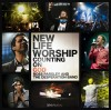 New Life Worship - Counting On God