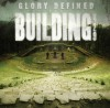 Building 429 - Glory Defined: The Best Of Building 429