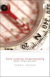 Randal Rauser - Faith Lacking Understanding