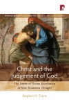 Stephen H. Travis - Christ & the Judgement of God (2nd Edition)