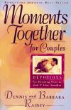 Dennis Rainey & Barbara Rainey - Moments Together for Couples