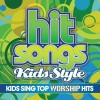 Hit Songs Kids Style  - Kids Sing Top Worship Hits