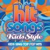 Hit Songs Kids Style  - Kids Sing Top Pop Hits