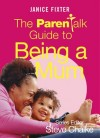 Janice Fixter - The Parentalk Guide to being a Mum