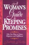 Judith Rolfs - A Woman's Guide to Keeping Promises