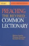 Soards, Dozeman & McCabe - Preaching the Revised Common Lectionary: Year A