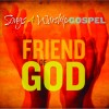 Various - Songs 4 Worship Gospel: Friend Of God