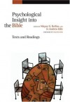 Rollins & Killie - Psychological Insight into the Bible: Texts and Readings