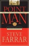 Steve Farrar - Point Man