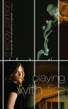 Melody Carlson - Playing With Fire